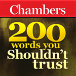 CHAMBERS 150 WORDS YOU SHOULDN'T TRUST
