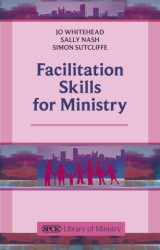 Facilitation Skills for Ministry