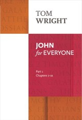 John for Everyone: Part 1 Chapters 1-10