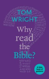 Why Read the Bible?