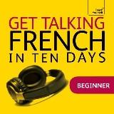 Get Talking French in Ten Days
